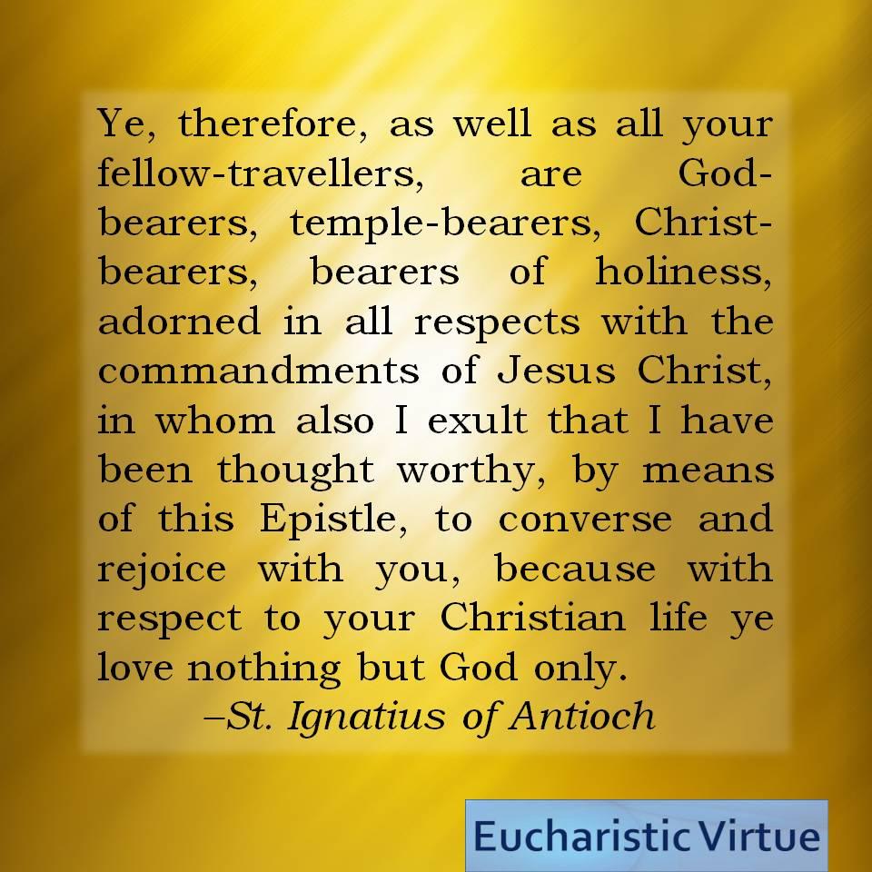 St Ignatius Quotes Daily Quote Eucharist Archives  Page 55 Of 55  Eucharistic Virtue