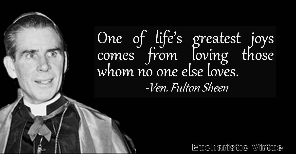 Bishop Sheen Quotes: Eucharistic Virtue