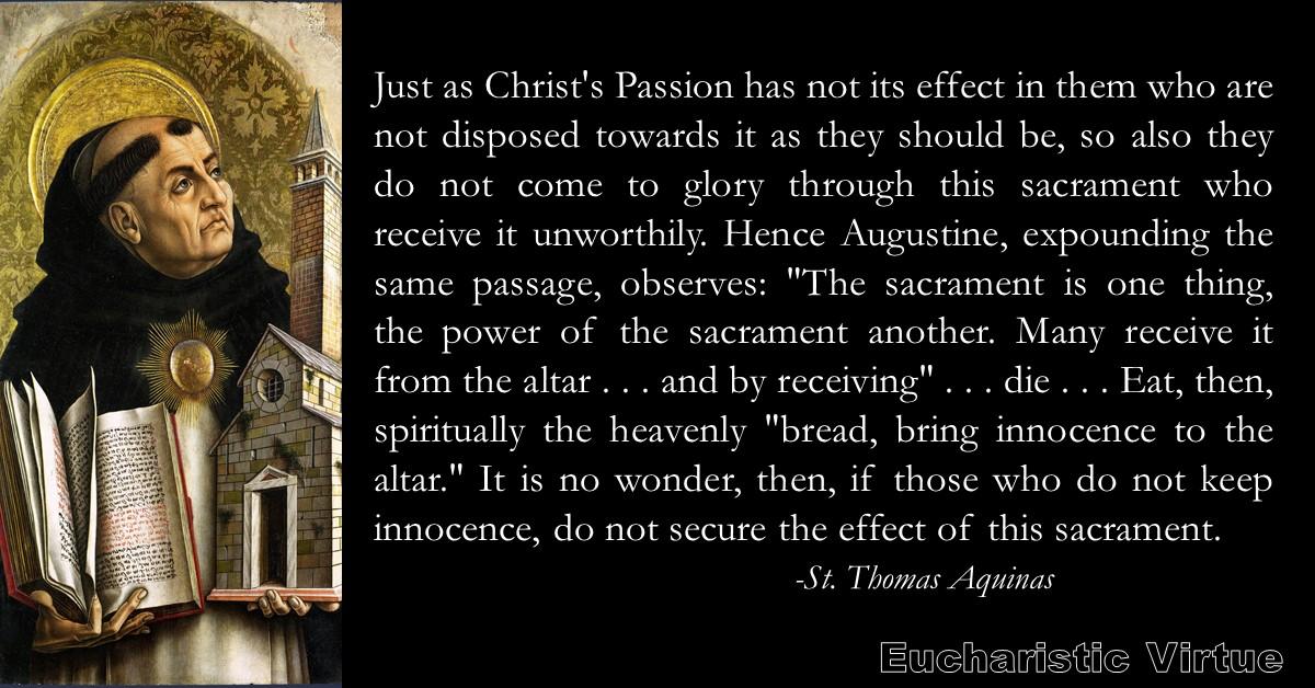 Daily Eucharist Quote – St. Thomas Aquinas – Eucharistic Virtue